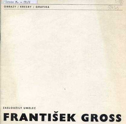 František Gross: Obrazy, kresby, grafika
