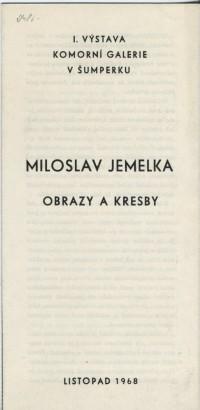 Miloslav Jemelka: Obrazy a kresby
