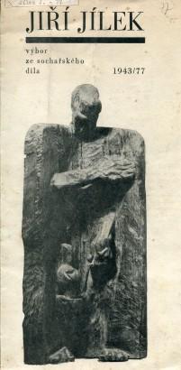 Jiří Jílek: Výbor ze sochařského díla