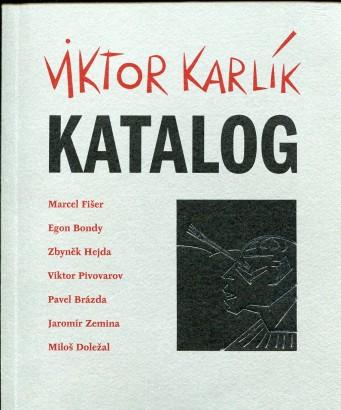 Viktor Karlík: Katalog