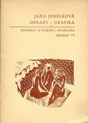 Jana Jemelková: Obrazy, grafika