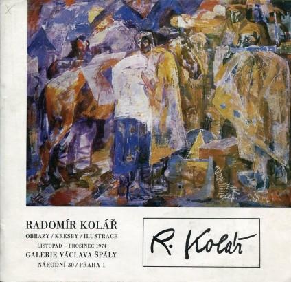 Radomír Kolář: Obrazy, kresby, ilustrace