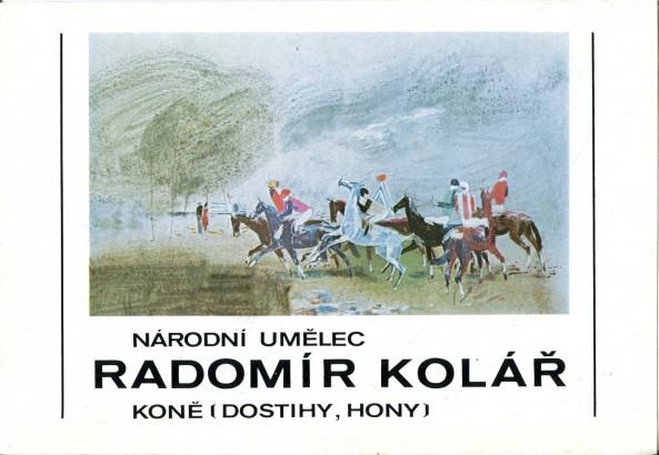 Radomír Kolář: Koně (dostihy, hony)