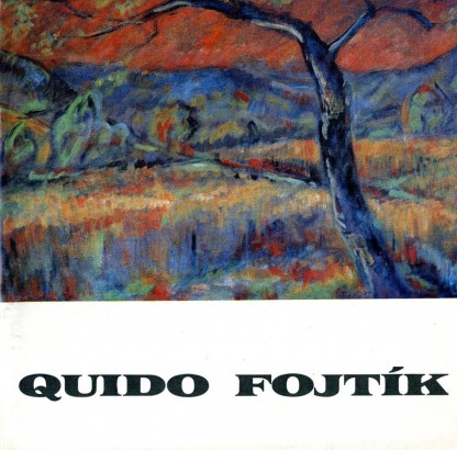 Quido Fojtík: Obrazy a kresby z let 1972-76