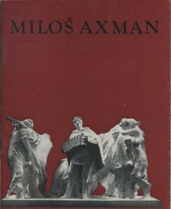 Miloš Axman: Komorní plastika a kresba