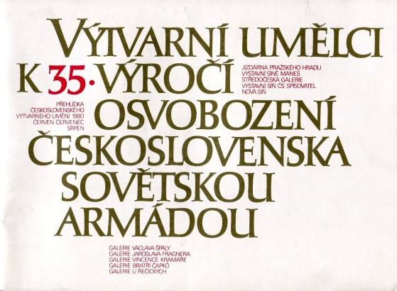 Výtvarní umělci k 35. výročí osvobození Československa Sovětskou armádou