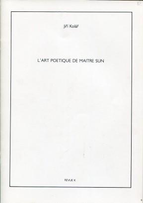 Kolář, Jiří - L´art poetique de Maitre Sun