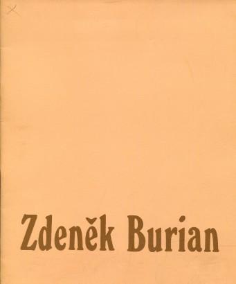 Zdeněk Burian: Výběr z díla