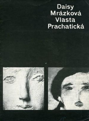 Daisy Mrázková, Vlasta Prachatická