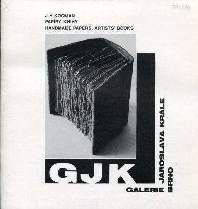 J. H. Kocman: Papíry, knihy, handmade papers, artists' books
