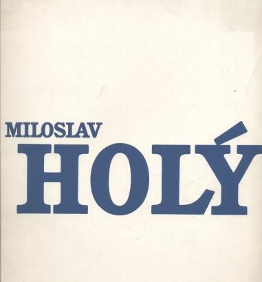 Miloslav Holý: Z malířského díla