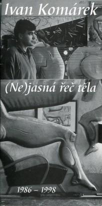 Ivan Komárek: (Ne)jasná řeč těla