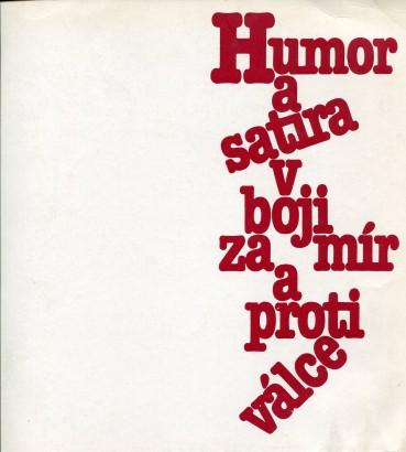 Humor a satira v boji za mír a proti válce