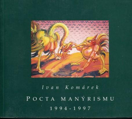 Ivan Komárek: Pocta manýrismu