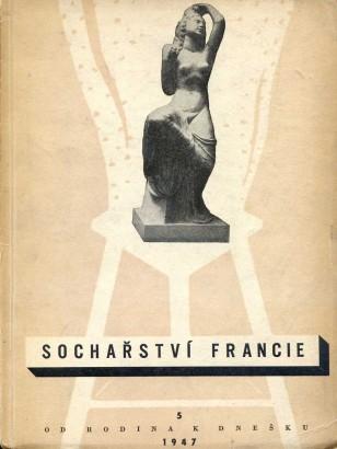 Sochařství Francie od Rodina k dnešku
