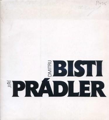 Dmitrij Bisti, Jiří Prádler