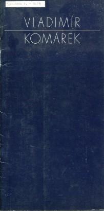 Vladimír Komárek: Obrazy z let 1945 - 1978