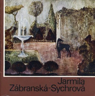 Jarmila Zábranská - Sychrová: Výběr z díla