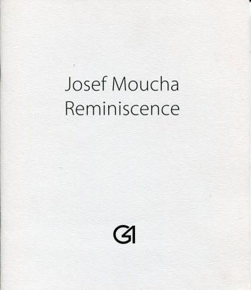 Josef Moucha: Reminiscence