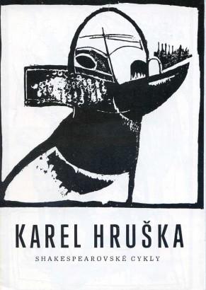Karel Hruška: Shakespearovské cykly