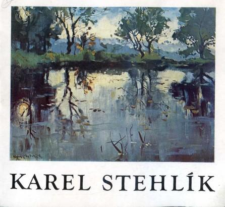 Karel Stehlík: Výběr z díla