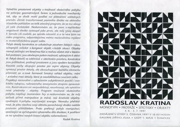 Radoslav Kratina: Monotypy, frotáže, sítotisky, objekty