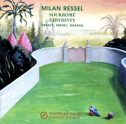 Milan Ressel: Soukromé labyrinty