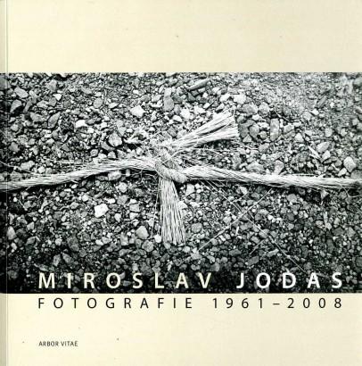 Miroslav Jodas: Fotografie 1961-2008