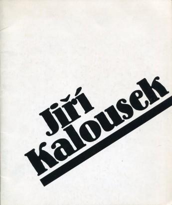 Jiří Kalousek: Obrazy, kresby, ilustrace 1925 - 1986
