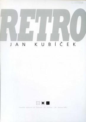 Jan Kubíček: Retro