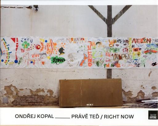 Ondřej Kopal: Právě teď / Right now