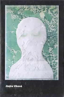 Jindra Viková: Tváře Fragmenty / Faces Fragments