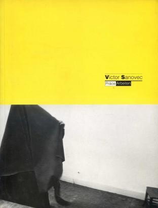 Victor Sanovec: Práce / Arbeiten