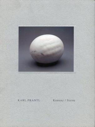 Karl Prantl: Kameny / Steine