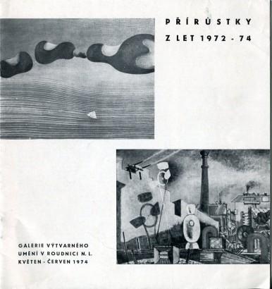 Přírůstky z let 1972 - 74