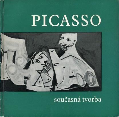 Pablo Picasso: Současná tvorba