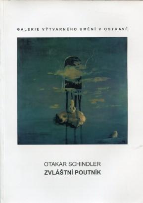 Otakar Schindler: Zvláštní poutník