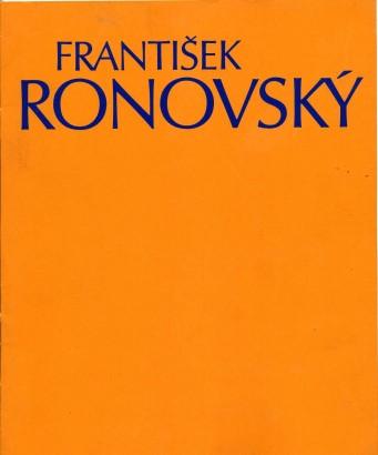 František Ronovský: Obrazy a kresby z posledních let