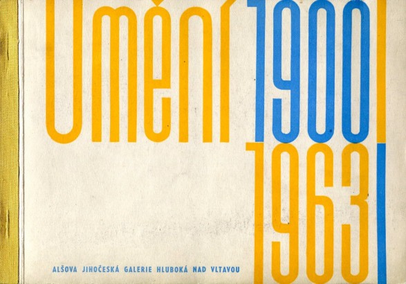 Hluboká 1963: Umění 1900-1963