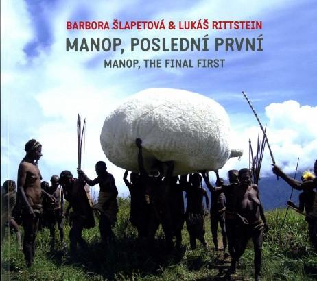 Anděl, Jaroslav - Barbora Šlapetová & Lukáš Rittstein: Manop, poslední první / Manop, The Final First