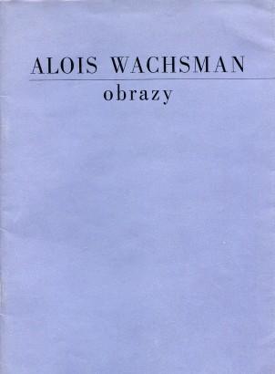 Alois Wachsman: Obrazy