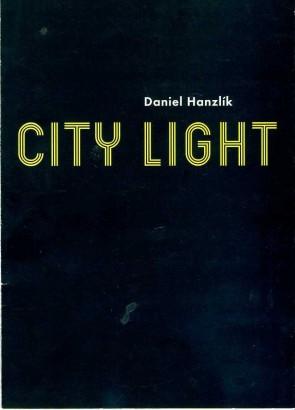 Daniel Hanzlík: City light