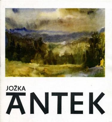 Jožka Antek: Tvář člověka a krajiny