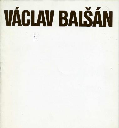 Václav Balšán: Obrazy, kresby, grafika