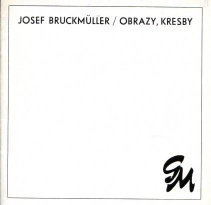 Josef Bruckmüller: Obrazy, kresby