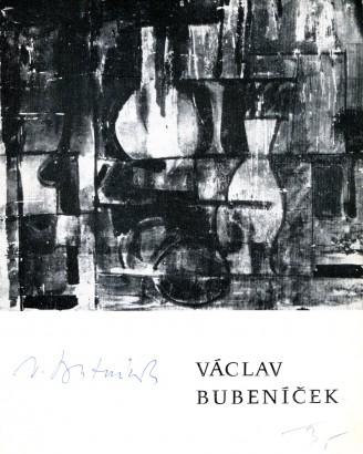 Václav Bubeníček: Obrazy, grafika, kresby