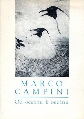 Marco Campini: Od oceánu k oceánu