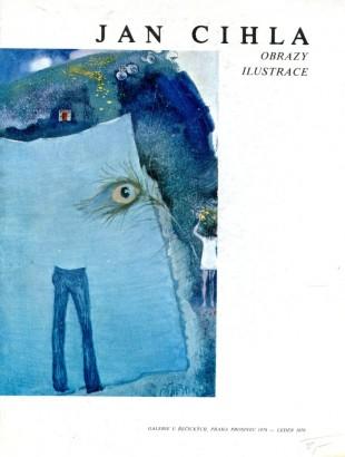 Jan Cihla: Obrazy, ilustrace
