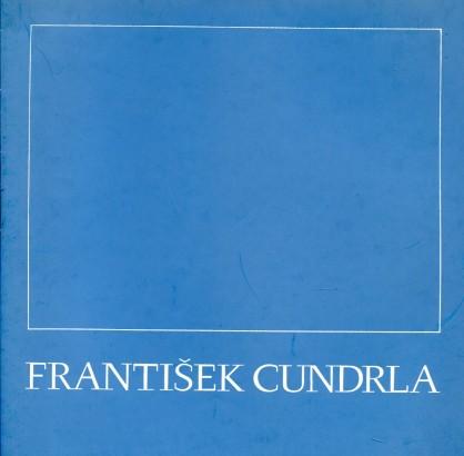 František Cundrla: Obrazy a kresby z let 1970 - 1984