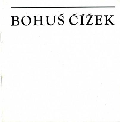 Bohuš Čížek: Obrazy, grafika, kresby
